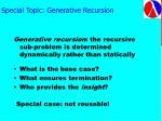 special topic generative recursion