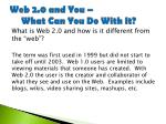 web 2 0 and you what can you do with it2