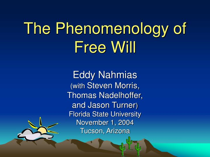 the phenomenology of free will n.