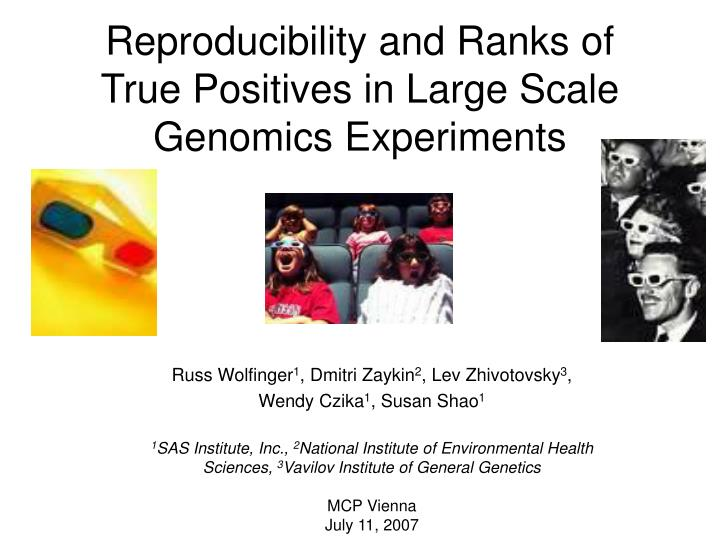 reproducibility and ranks of true positives in large scale genomics experiments n.