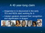 a 40 year long claim