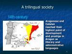 a trilingual society4
