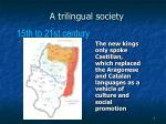 a trilingual society5
