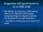 aragonese self government to no or little avail
