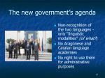 the new government s agenda