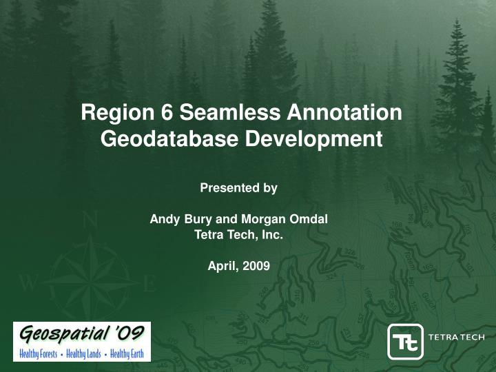 region 6 seamless annotation geodatabase development n.
