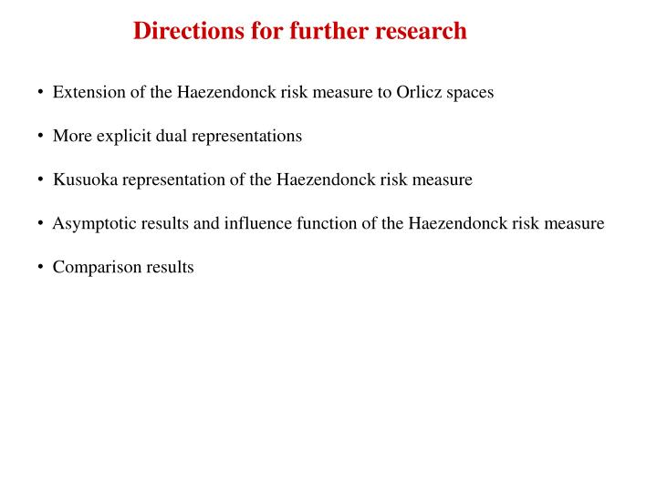 Directions for further research