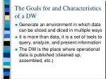 the goals for and characteristics of a dw1
