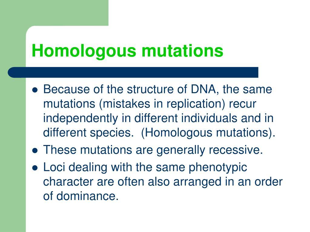 Homologous mutations