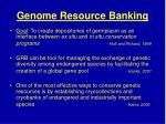 genome resource banking