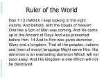 ruler of the world