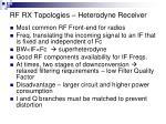 rf rx topologies heterodyne receiver