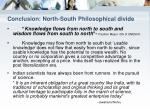 conclusion north south philosophical divide