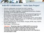 india eu collaboration india gate project