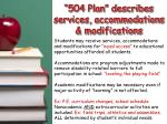 504 plan describes services accommodations modifications