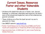 current issues resources foster and other vulnerable students