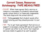 current issues resources gatekeeping fape means free