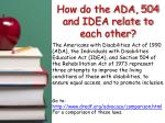 how do the ada 504 and idea relate to each other
