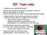 iep team rules