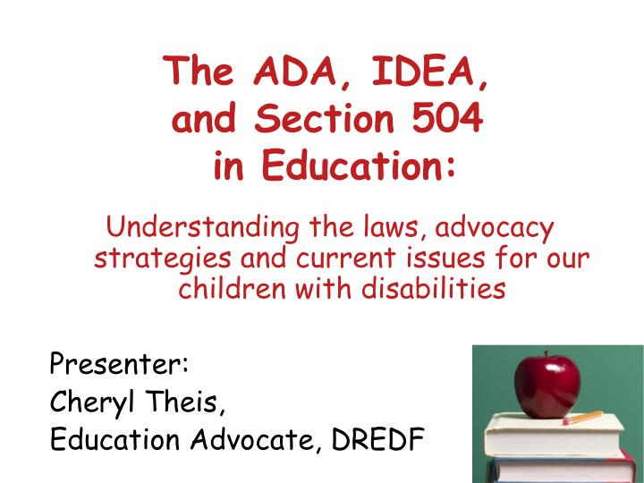 the ada idea and section 504 in education n.