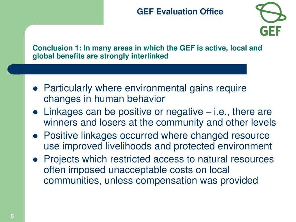 Conclusion 1: In many areas in which the GEF is active, local and global benefits are strongly interlinked