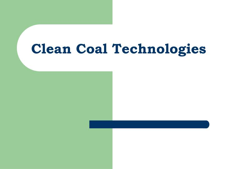 clean coal technologies n.