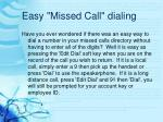 easy missed call dialing
