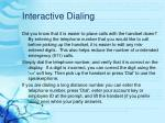 interactive dialing