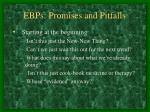 ebps promises and pitfalls