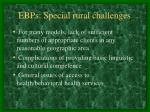 ebps special rural challenges