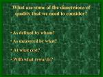 what are some of the dimensions of quality that we need to consider