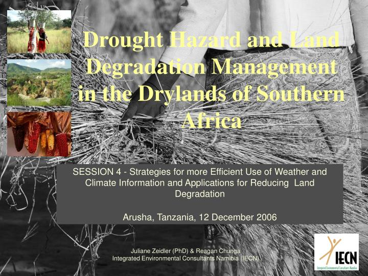 drought hazard and land degradation management in the drylands of southern africa n.