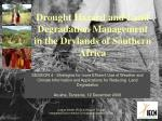 drought hazard and land degradation management in the drylands of southern africa