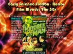 early science fiction horror film blends the 30s1