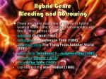 hybrid genre blending and borrowing1