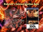 kubrick s science fiction epic1