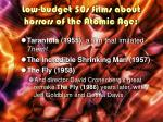 low budget 50s films about horrors of the atomic age1