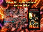 other 70 s 80 s science fiction films2