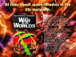 us films about space invaders in the 50s included2