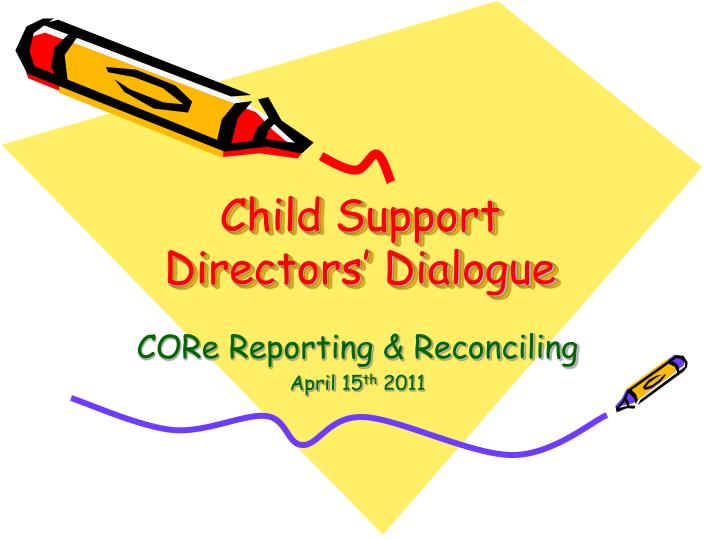 child support directors dialogue n.