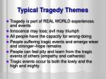 typical tragedy themes
