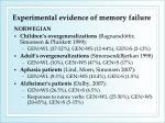 experimental evidence of memory failure