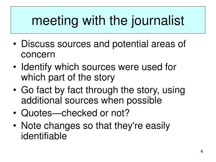 meeting with the journalist