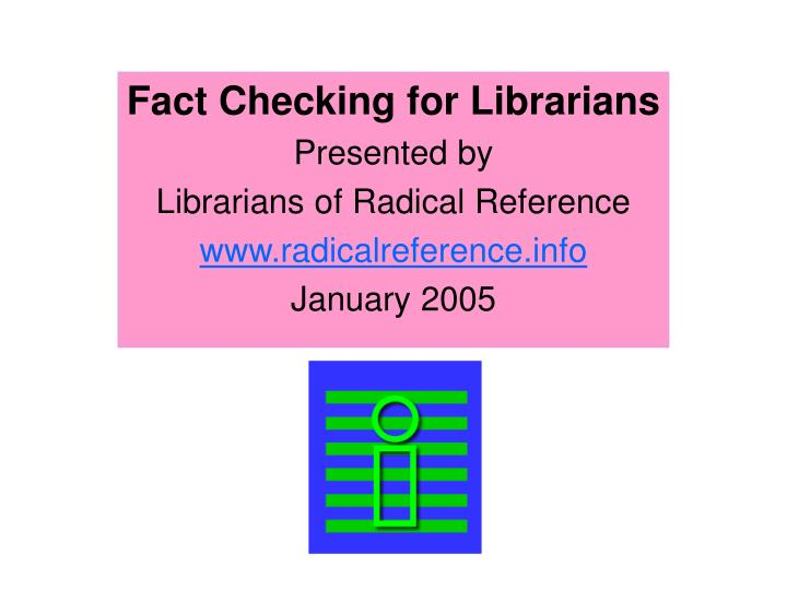Fact Checking for Librarians