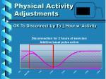 physical activity adjustments4