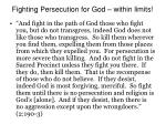 fighting persecution for god within limits