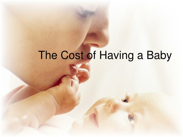 the cost of having a baby n.