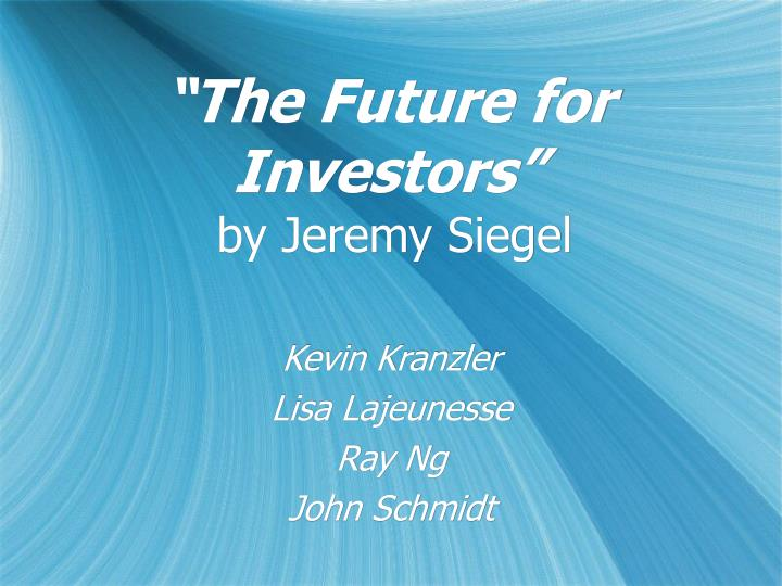 the future for investors by jeremy siegel n.