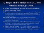 4 stages and techniques of ml and money dirtying cont
