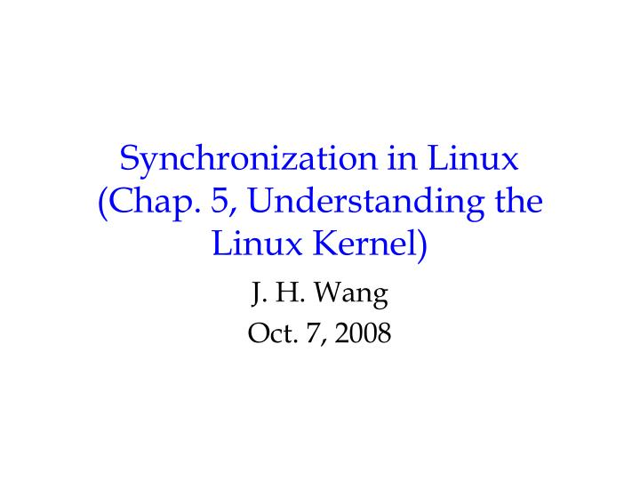 synchronization in linux chap 5 understanding the linux kernel n.